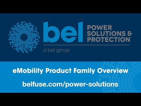 Bel Power Solutions eMobility Product Family Overview