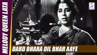 Dard Bhara Dil Bhar Aaye - Lata Mangeshkar - BARADARI - Geeta Bali, Ajit, Pran