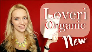 Loveri Organic. New Products Review | Mandaryna