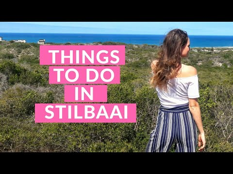 TRAVEL VLOG: TIPS FOR TOURISTS: STILBAAI : SOUTH AFRICA