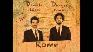 Dangermouse and Daniele Luppi - The Rose With The Broken Neck