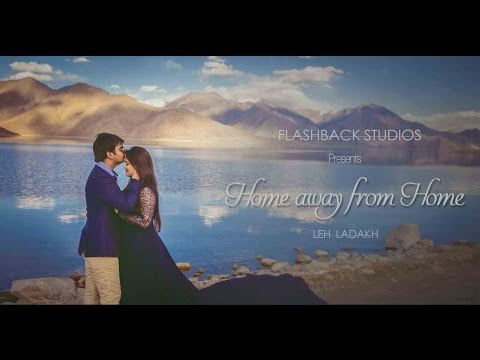 Ladakh: Home Away From Home. A travel Pre-wedding Documentary
