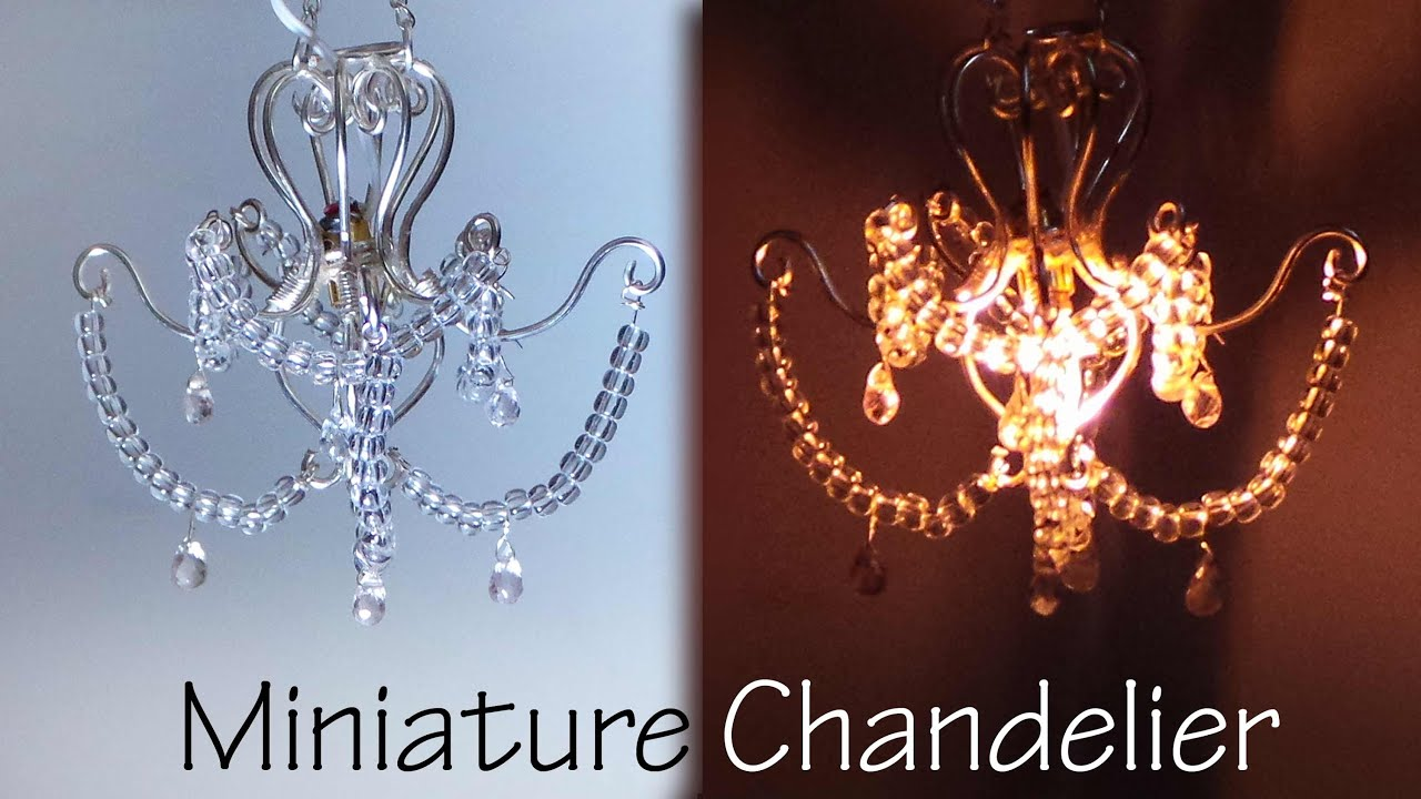 Miniature Chandelier Tutorial That lights up