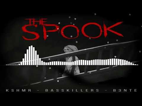 KSHMR - The Spook (ft. BassKillers & B3nte)