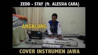 Video Zedd ft. Alessia Cara - Stay (Cover Instrumen Jawa Short Version) download MP3, 3GP, MP4, WEBM, AVI, FLV Desember 2017