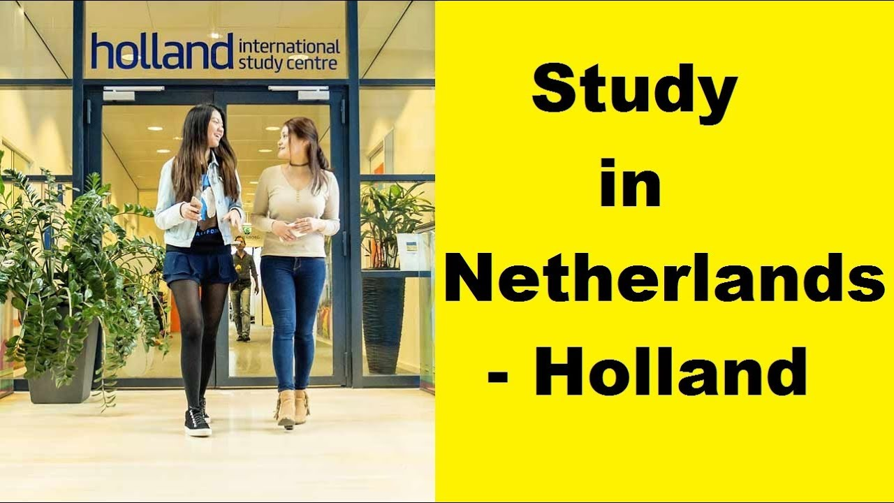 How To Get Student Visa For Netherlands 2020 Requirements