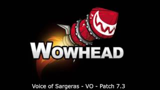 Voice of Sargeras Voice Over - Patch 7.3
