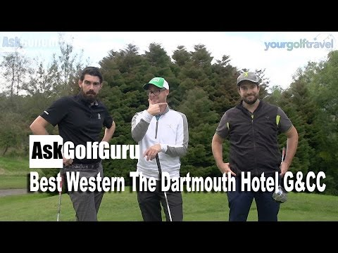 Best Western The Dartmouth Hotel G&CC