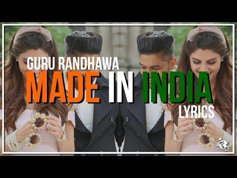 Made In India | Lyrics | Guru Randhawa | Latest Punjabi Song 2018 | Syco TM