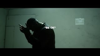 AD  - Be Ok (Official Video) Mp3