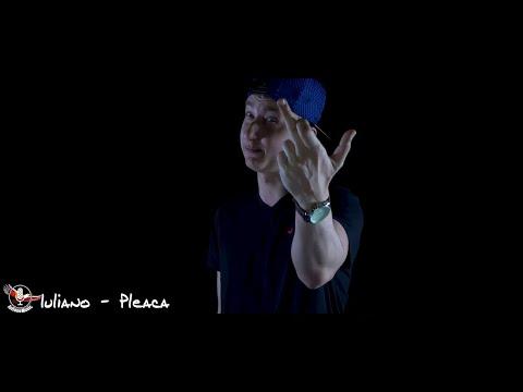 IULIANO - PLEACA (Videoclip Oficial)