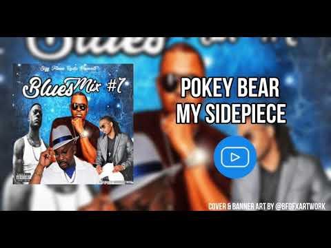 Pokey Bear - My Sidepiece