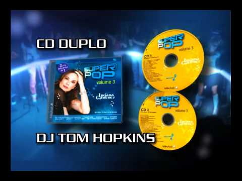 CD_SUPERPOP_VOL3_DJ_TOM HOPKINS_voz_LeonardoMuller.wmv