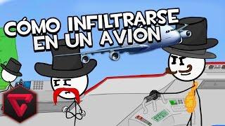 CÓMO INFILTRARSE EN UN AVIÓN | Infiltrating the Airship