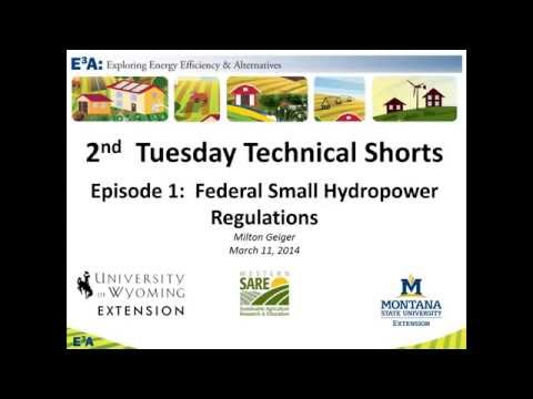 "Small Hydropower Regulation: E3A 2nd Tuesday ""Technical Shorts"""