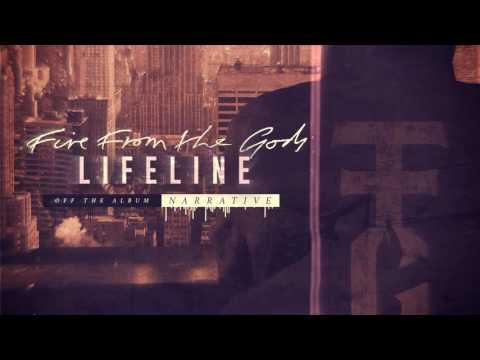 Fire From The Gods - Lifeline