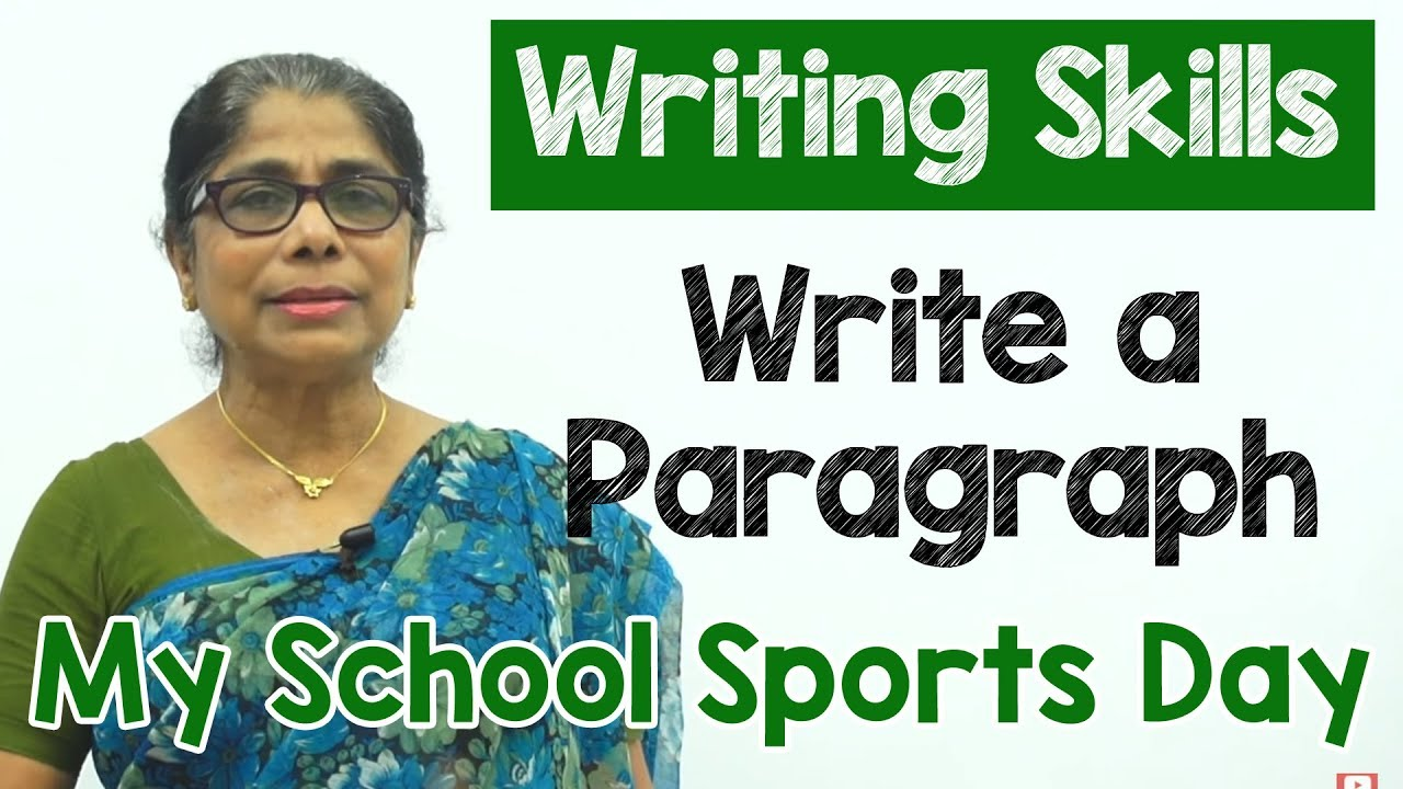 How To Write A Paragraph About My School Sports Day  Composition  How To Write A Paragraph About My School Sports Day  Composition Writing   Reading Skills Importance Of Good Health Essay also High School Vs College Essay Compare And Contrast  Spm English Essay