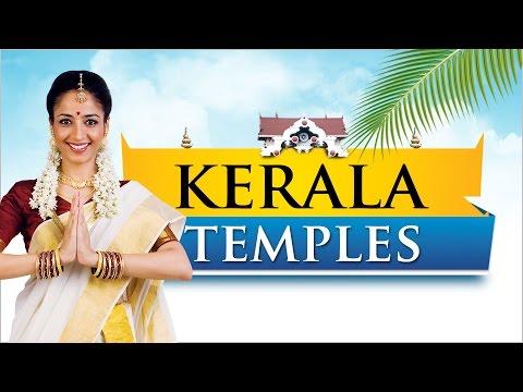 Temples in Kerala | Kerala Temples | Must visit Hindu temples in Kerala | Famous temples in Kerala