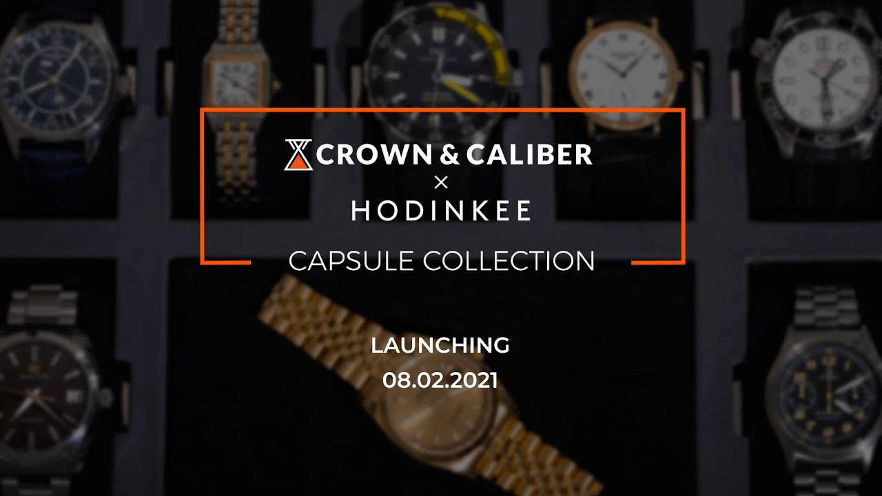 Crown & Caliber x HODINKEE Capsule Collection