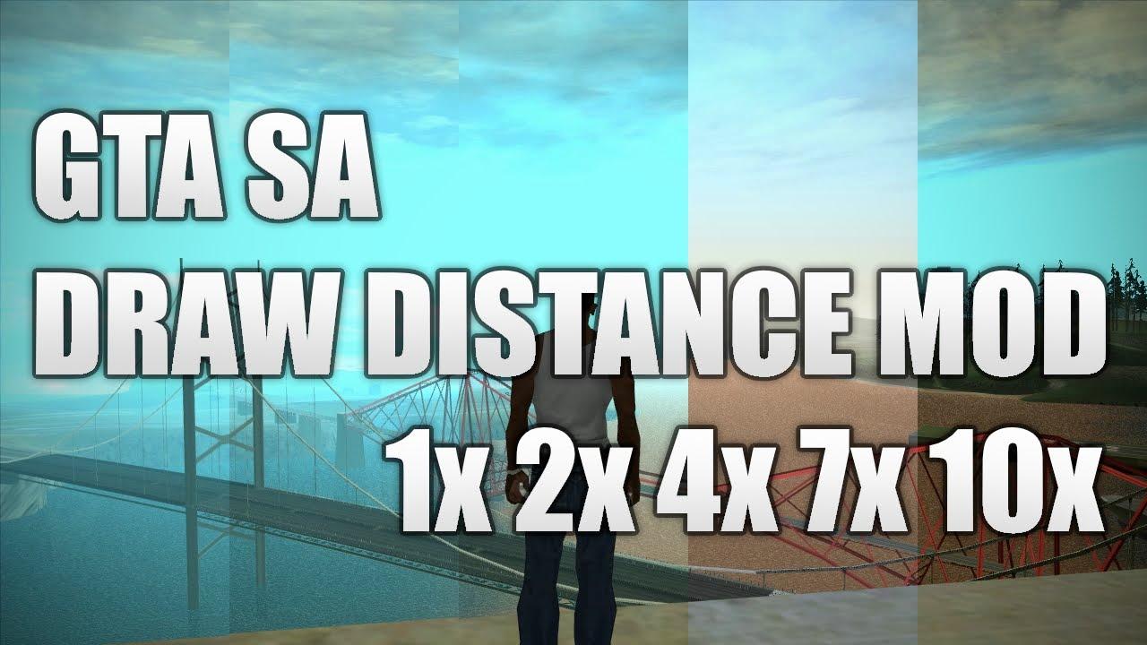 GTA SA Draw Distance Mod 1x 2x 4x 7x 10x