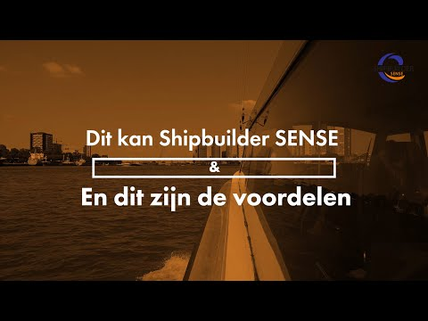 This is How Shipbuilder SENSE Helps You Improve Your Maritime Project