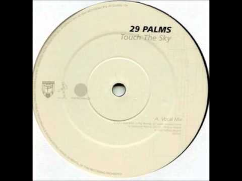 29 Palms - Touch The Sky (Trash & Dash Mix)