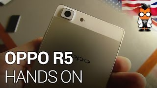 OPPO R5 Hands On - Thinnest Smartphone with 4.85mm