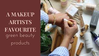 Makeup Artists Green Beauty Favourites (Jac & Amanda's top picks)
