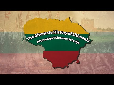 Alternate History of Lithuania (1410 - 2016)