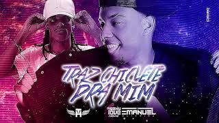 Mc Th TRAZ CHICLETE PRA MIM feat SEXY LOVE e DJ EMANUEL.mp3