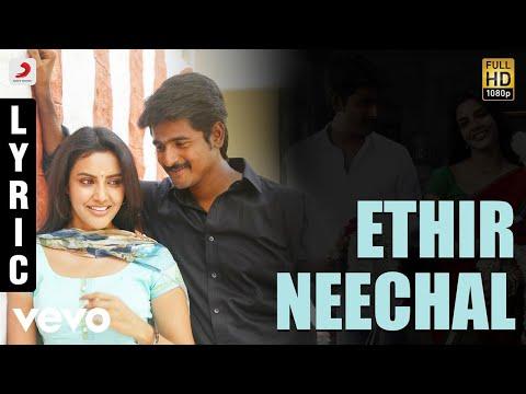 Ethir Neechal - Title Track Tamil Lyric | Sivakarthikeyan | Anirudh