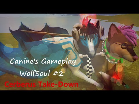 CG: Cerberus Take-Down! ||| WolfSoul #2