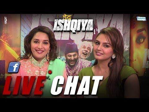 Dedh Ishqiya - Live Chat With Madhuri...
