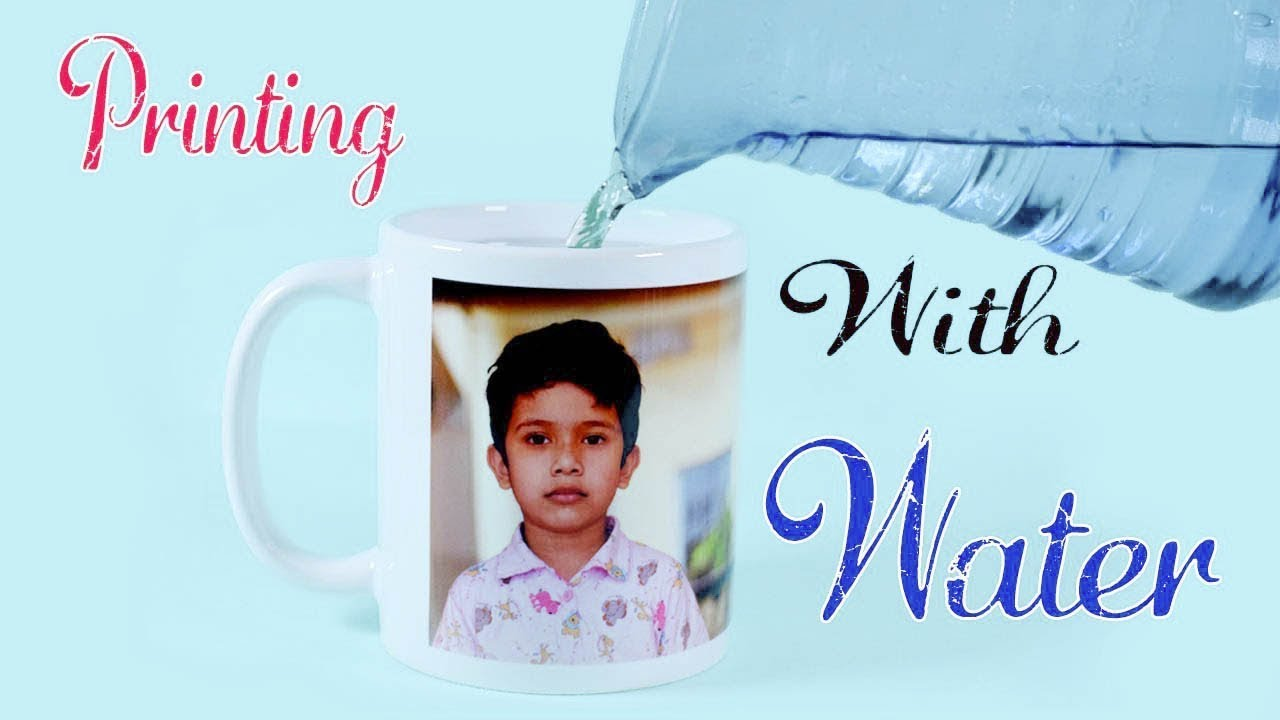 How To Print Your Photo On Mug At Home Using Hot Water