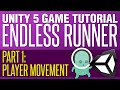 Unity Endless Runner Tutorial #1 - Playe