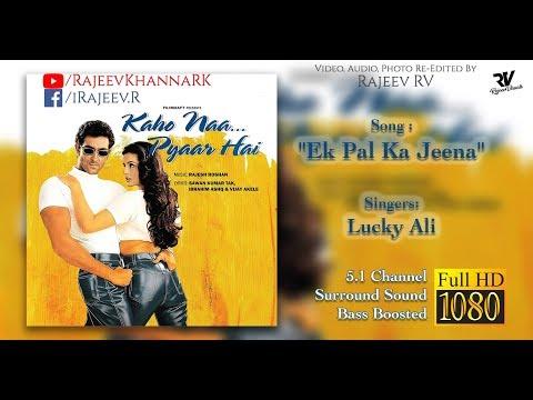 Ek Pal Ka Jeena | Full Video Song Full HD...