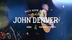 Back Home Again: A Tribute to John Denver