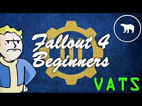 Fallout 4 Beginners - V.A.T.S EXPLAINED!