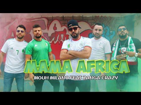 Download Lagu  Mouh Milano Ft Zanga Crazy - #MamaAfrica ماما أفريكا Mp3 Free