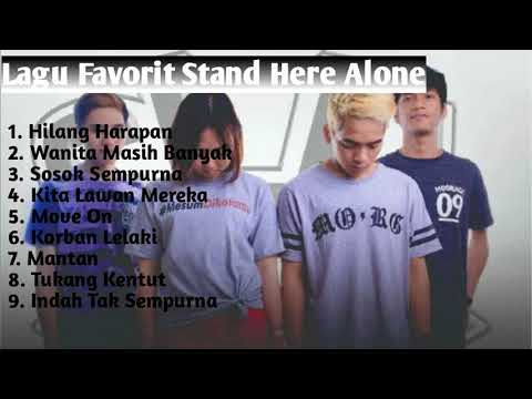 Kompilasi lagu Favorit Stand Here alone Full Album