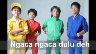 Coboy Junior Ngaca Dulu Deh