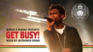 BUSY SIGNAL Mix (Best Of 2012) - GET BUSY! Mixed by Castaparia Sound x WorldAReggae.com