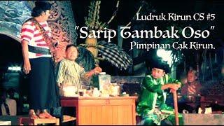 "Video Ludruk Kirun CS #5 ""Sarip Tambak Oso"" pimpinan Cak Kirun. download MP3, 3GP, MP4, WEBM, AVI, FLV Oktober 2019"