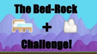 Growtopia: Bed-Rock Challenge.