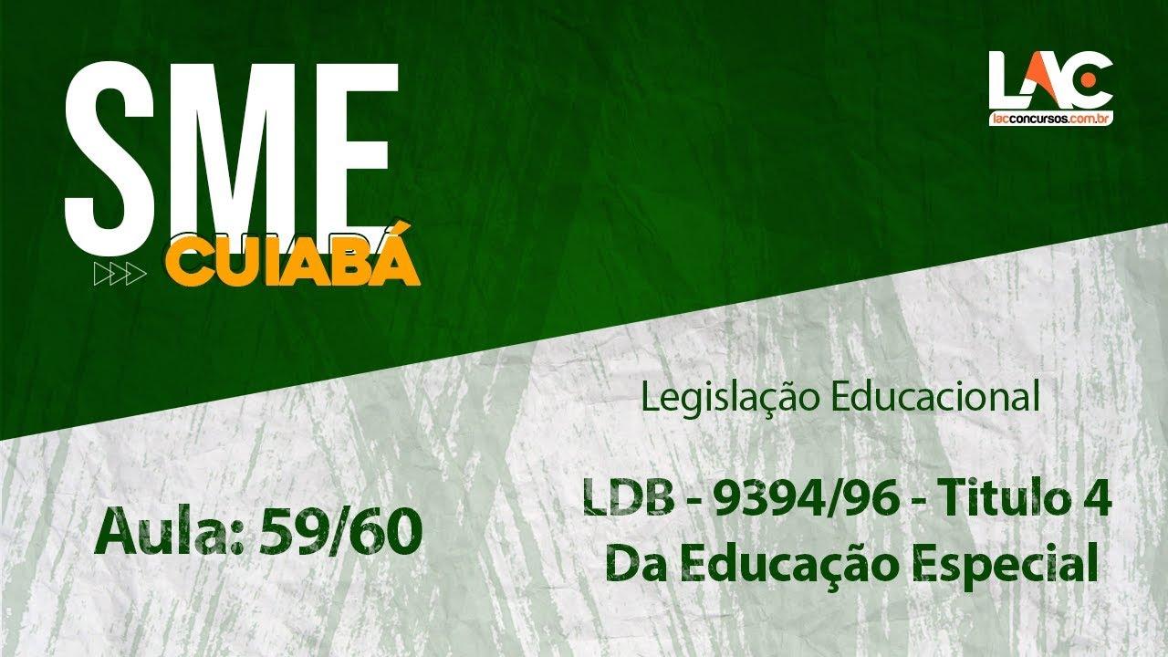 Sme Cuiaba Politicas Educacionais Ldb 9394 96 Titulo 4