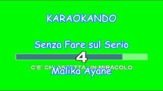 Karaoke Italiano - Senza Fare sul serio - Malika Ayane ( Testo )