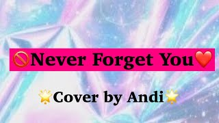 Kidz Bop Kids- Never Forget You (Cover by Andi)