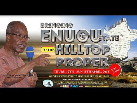 BRINGING ENUGU STATE TO THE HILLTOP PROPER [BESOTH] DAY 3