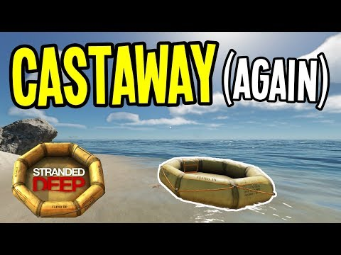 CASTAWAY AT SEA (again!!) - Stranded Deep Gameplay Playthrough - Episode  1