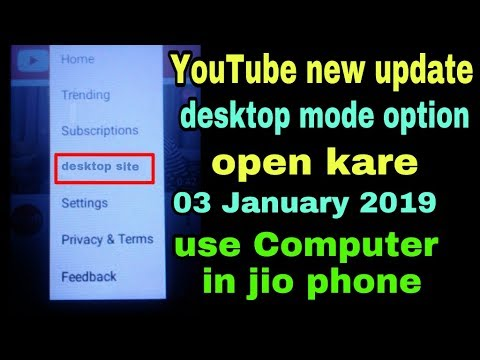 jio phone new update today!! youtube new update!! desktop mode option !! computer use in jio phone!!
